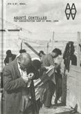 AGUSTÍ CENTELLES, THE CONCENTRATION CAMP AT BRAM 1939