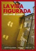 LA VIDA FIGURADA                                                                (2008-2009)