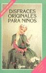 DISFRACES ORIGINALES NIÑOS
