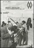 AGUSTÍ CENTELLES, LE CAMP DE CONCENTRATION DE BRAM 1939