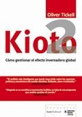 KIOTO2 : CÓMO GESTIONAR EL EFECTO INVERNADERO GLOBAL