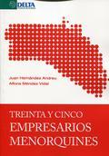 TREINTA Y CINCO EMPRESARIOS MENORQUINES.