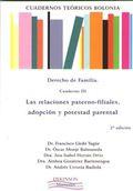 CUADERNOS TEÓRICOS BOLONIA : DERECHO DE FAMILIA. CUADERNO III : LAS RELACIONES PATERNO-FILIALES