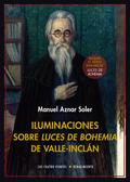 ILUMINACIONES SOBRE LUCES DE BOHEMIA DE VALLE-INCLÁN