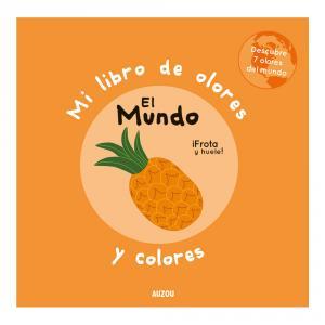 MI LIBRO DE OLORES Y COLORES: EL MUNDO