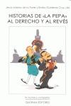 HISTORIAS DE ´LA PEPA´ AL DERECHO Y AL REVÉS : EL CÁDIZ CONSTITUCIONAL VISTO POR UN NOVELISTA Y