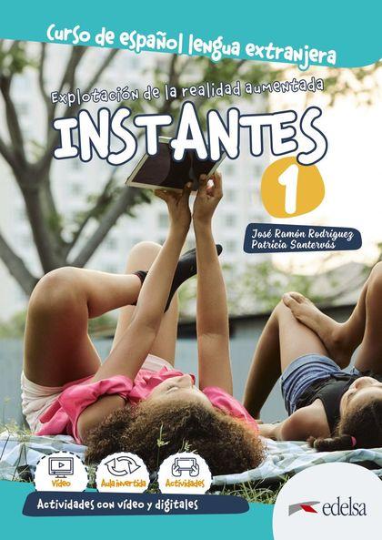 INSTANTES 1. EXPLOTACIÓN DE LA REALIDAD AUMENTADA