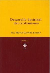 DESARROLLO DOCTRINAL DEL CRISTIANISMO
