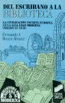 DEL ESCRIBANO A LA BIBLIOTECA N.5 (H.UNIVERSAL MODERNA)