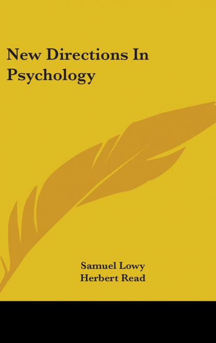 NEW DIRECTIONS IN PSYCHOLOGY
