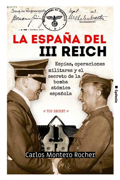 LA ESPAÑA DEL III REICH                                                         ESPÍAS, OPERACI