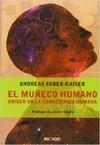 EL MUÑECO HUMANO. ORIGEN DE LA CONSCIENCIA HUMANA