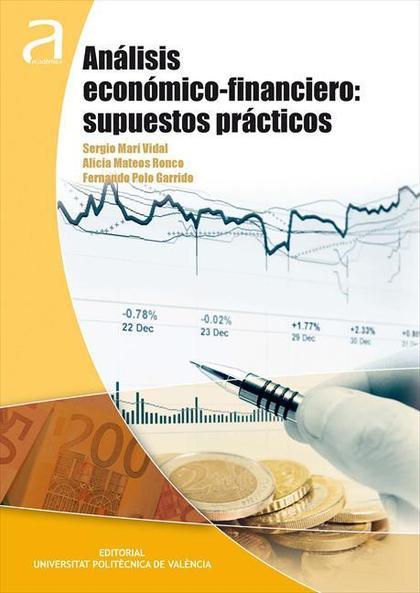 ANÁLISIS ECONÓMICO-FINANCIERO : SUPUESTOS PRÁCTICOS