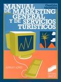MANUAL DE MARKETING GENERAL Y DE SERVICIOS TURÍSTICOS.