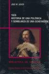 1635. HISTORIA DE UNA POLÉMICA Y SEMBLANZA DE UNA GENERACIÓN