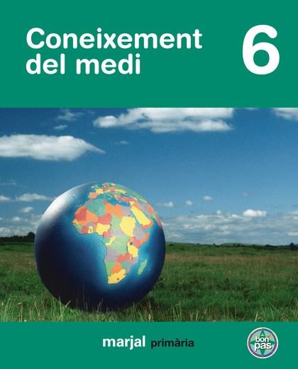PROJECTE A BON PAS, CONEIXEMENT DEL MEDI, 6 EDUCACIÓ PRIMÀRIA