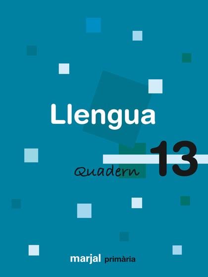 LLENGUA, 5 EDUCACIÓ PRIMÀRIA, 3 CICLE. QUADERN 13