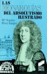 MONARQUIAS DEL ABSOLUTISMO ILUSTRADO N.20(H.UNIVERSAL MODERNA)
