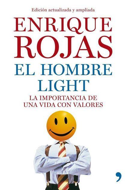 EL HOMBRE LIGHT : LA IMPORTANCIA DE UNA VIDA CON VALORES
