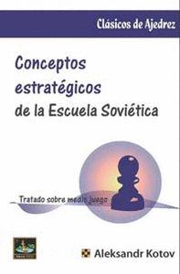 CONCEPTOS ESTRATÉGICOS DE LA ESCUELA SOVIÉTICA.