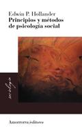 PRINCIPIOS Y MÉTODOS DE LA PSICOLOGÍA SOCIAL
