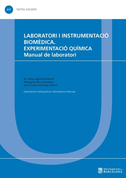 LABORATORI I INSTRUMENTACIÓ BIOMÈDICA. EXPERIMENTACIÓ QUÍMICA