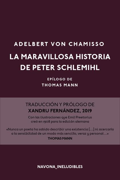 LA MARAVILLOSA HISTORIA DE PETER SCHLEMIHL. EPÍLOGO DE THOMAS MANN