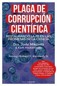 PLAGA DE CORRUPCIÓN CIENTÍFICA. RESTAURANDO LA FE EN LAS PROMESAS DE LA CIENCIA