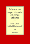 MANUAL DE SUPERVIVENCIA EN CENAS URBANAS