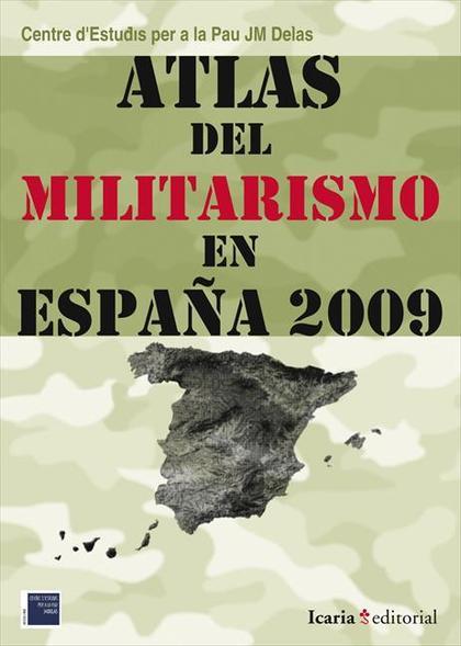 ATLAS DEL MILITARISMO EN ESPAÑA 2009