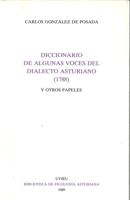 DICCIONARIO DE ALGUNAS VOCES DEL DIALECTO ASTURIANO Y OTROS PAPELES