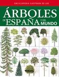 ENCICLOPEDIA ILUSTRADA DE LOS ÁRBOLES DE ESPAÑA Y DEL MUNDO.