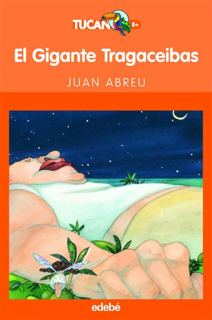 EL GIGANTE TRAGACEIBAS