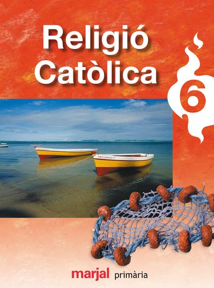 RELIGIÓ CATÒLICA, 6 EDUCACIÓ PRIMÀRIA
