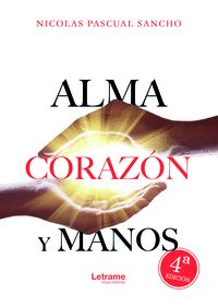 ALMA, CORAZÓN Y MANOS