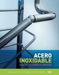 ACERO INOXIDABLE : RESIDENCIAS, COMERCIO E INDUSTRIA