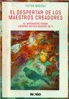 EL DESPERTAR DE LOS MAESTROS CREADORES