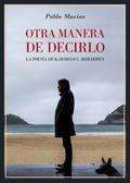 OTRA MANERA DE DECIRLO. LA POESÍA DE KARMELO C. IRIBARREN.