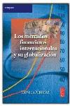 LOS MERCADOS FINANCIEROS INTERNACIONALES Y SU GLOBALIZACIÓN