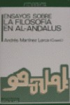 ENSAYOS SOBRE LA FILOSOFIA EN EL AL-ANDALUS