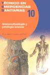 ANATOMOFISIOLOGÍA Y PATOLOGÍA BÁSICAS. TECNICO EN EMERGENCIAS SANITARIAS 10
