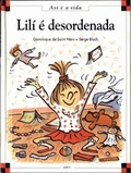 LILÍ É DESORDENADA