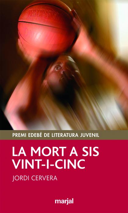 LA MORT A SIS VINT-I-CINC