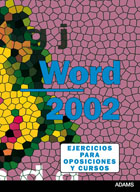 WORD 2002. EJERCICIOS.