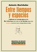 ENTRE TIEMPOS Y ESPACIOS. CRÓNICAS LITERARIAS EN THE CRITERION (1923-1938) Y  LA NACIÓN (1936-1
