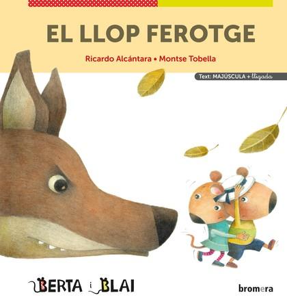 EL LLOP FEROTGE (MAJÚSCULES + LLIGADA).