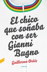 EL CHICO QUE SOÑABA CON SER GIANNI BUGNO.