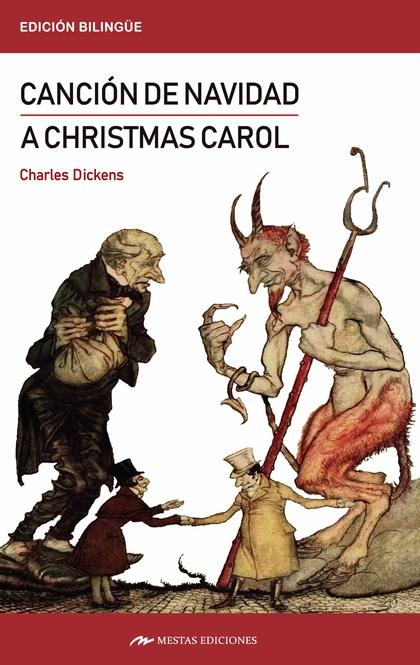 A CHRISTMAS CAROL / CANCIÓN DE NAVIDAD.