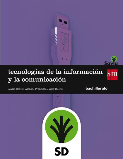 SD ALUMNO. TECNOLOGÍAS DE LA INFORMACIÓN Y DE LA COMUNICACIÓN. 1 BACHILLERATO. S.