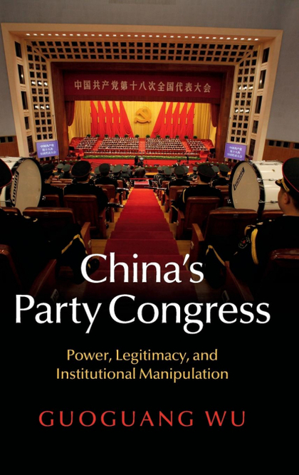 CHINA´S PARTY CONGRESS
